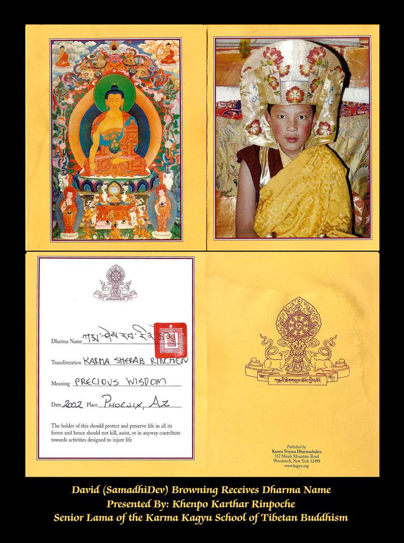 David SamadhiDev Browning receives Dharma Name