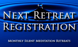 Next Silent Retreat Registration for Samadhi Monthly