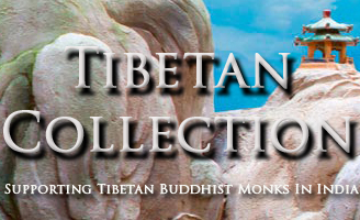 The Tibetan Collectio Supporting Tibetan Buddhis Monks in In India