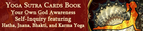 Yoga Sutra Cards Deck. Self-Inquiry featuring Four Kinds Of Yoga. Hatha, Jnana, Bhakti, Karma