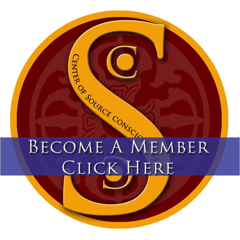 Center of Source Consciousness Become A Member Link To Signup