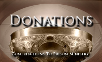 Donations to the Samadhi Prison Ministry.