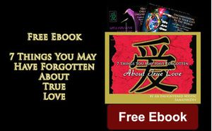 Free Ebook: 7 Things You May Have Forgotten About True Love by SamadhiDev