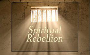 Spiritual Rebellion